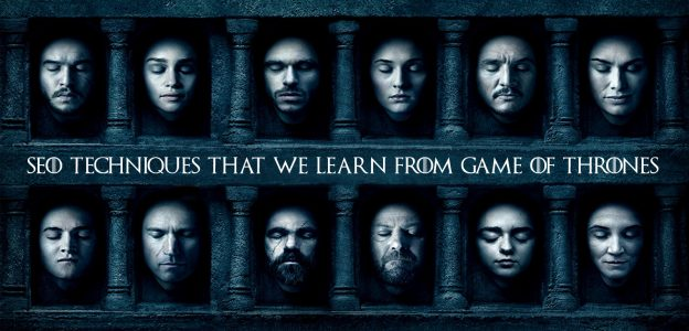 SEO Techniques Game of Thrones