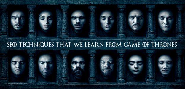 SEO Techniques Game of Thrones